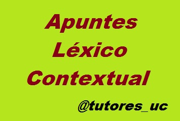 Comprensión de Textos y Léxico Contextual